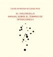 EL VIOLONCELLO: MANUAL SOBRE  EL TEMARIO DE OPOSICIONES II