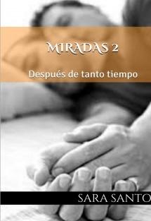 MIRADAS 2: Después de tanto