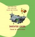 Inventos locos. Manual de instrucciones