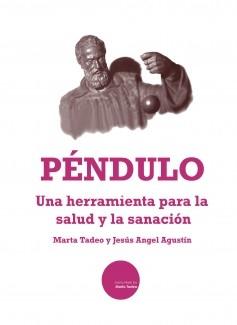 El Péndulo, una herramienta para la salud y la sanación.