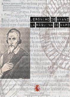 Jerónimo de Ayanz y la máquina de vapor