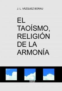 EL TAOÍSMO, RELIGIÓN DE LA ARMONÍA