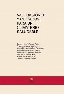 VALORACIONES Y CUIDADOS PARA UN CLIMATERIO SALUDABLE