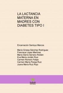 LA LACTANCIA MATERNA EN MADRES CON DIABETES TIPO I