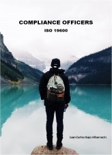Libro Compliance Officers: ISO 19600, autor Juan Carlos Bajo Albarracín
