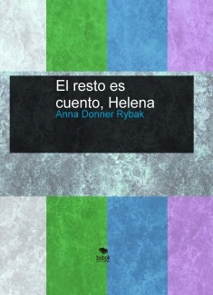 El resto es cuento, Helena