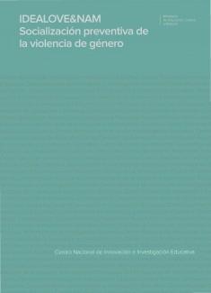 IDEALOVE&NAM. Socialización preventiva de la violencia de género