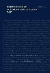 Sistema estatal de indicadores de la educación 2015