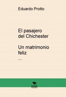 El pasajero del Chichester - Un matrimonio feliz (TEATRO)