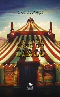La vida como un circo
