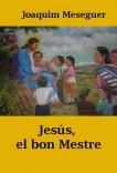 Jesús, el Bon Mestre