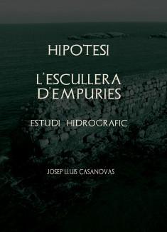 Hipòtesi l'Escullera d'Empuries Estudi Hidrogràfic