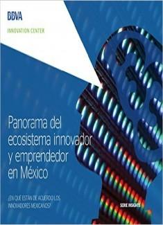 Ebook: Panorama del ecosistema innovador y emprendedor en México