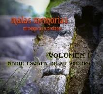 malas memorias (mitológicas y profanas) – Volumen 1 – Nadie escapa de su sombra