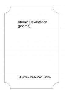 Atomic Devastation (poems)