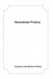 Neutralidad Poética