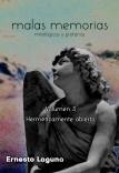 malas memorias (mitológicas y profanas) – Volumen 3 – Herméticamente abierto