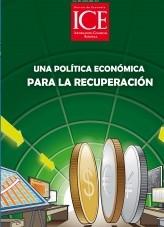 Libro Revista de Economía. Información Comercial Española (ICE). Núm. 883 Una política económica para la recuperación, autor Ministerio de Economía y Empresa