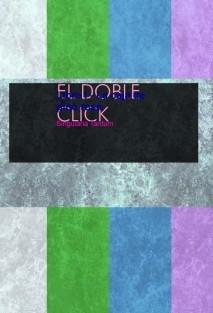 EL DOBLE CLICK Libro I - La caja de pino rosa.