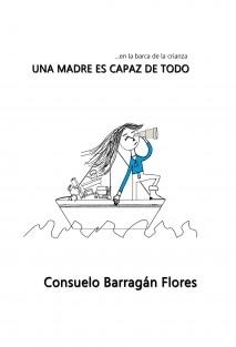 En la barca de la crianza...una madre es capaz de todo