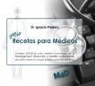 MIS RECETAS PARA MÉDICOS - Consejos de Management para Médicos