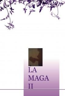 LA MAGA II