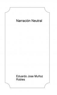 Narración Neutral
