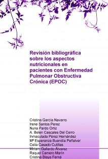 Revisión bibliográfica sobre los aspectos nutricionales en pacientes con Enfermedad Pulmonar Obstructiva Crónica (EPOC)
