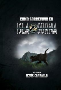 Como sobrevivir en Isla Sorna (B/N)