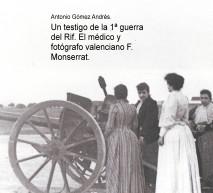 Un testigo de la 1ª guerra del Rif. El médico y fotógrafo valenciano F. Monserrat.
