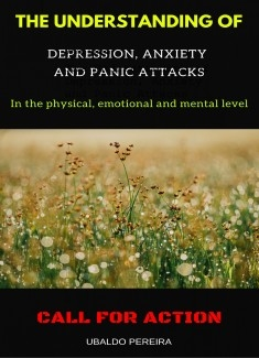The Understanding of Depression, Anxiety and Panic Attacks