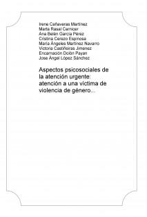 Aspectos psicosociales de la atención urgente: atención a una víctima de violencia de género
