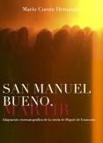 San Manuel Bueno, mártir. Adaptación cinematográfica de la nivola de Miguel de Unamuno
