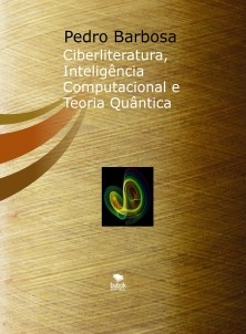 Ciberliteratura, Inteligência Computacional e Teoria Quântica
