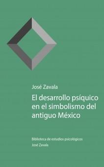El desarrollo psíquico en el simbolismo del antiguo México
