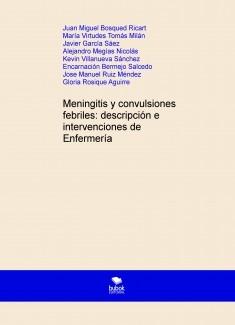 Meningitis y convulsiones febriles: descripción e intervenciones de Enfermería.