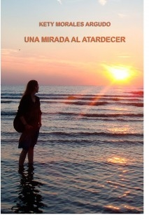 UNA MIRADA AL ATARDECER