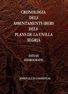 Cronologia dels assentaments ibers dels Plans de la Unilla SEGRIÀ