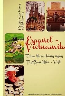 Conversaciones cotidianas Español - Vietnamita / Đàm thoại hàng ngày Tây Ban Nha - Việt