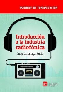Introducción a la industria radiofónica