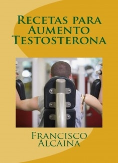 Recetas Aumento Testosterona