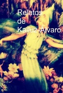 Relatos de Kailuz-Álvaro