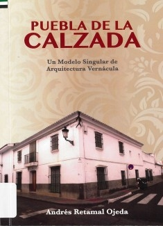 Puebla de la Calzada: un modelo singular de arquitectura vernácula