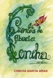 CUENTOS DE ABUELA CONCHA