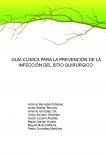 GUÍA CLÍNICA PARA LA PREVENCIÓN DE LA INFECCIÓN DEL SITIO QUIRÚRGICO