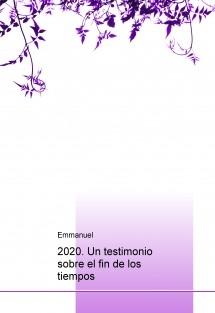 2020. Un testimonio sobre el fin de los tiempos