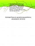 Actividad física en paciente esquizofrénico, actualización del tema