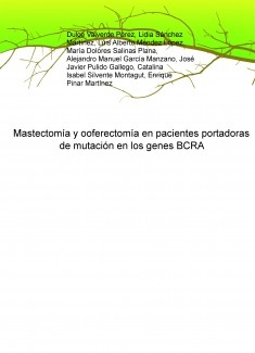 Mastectomía y ooferectomía en pacientes portadoras de mutación en los genes BCRA