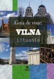 Guía de viaje: Vilna, Lituania