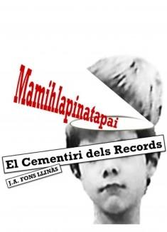 El Cementiri dels Records.   Mamihlapinatapai